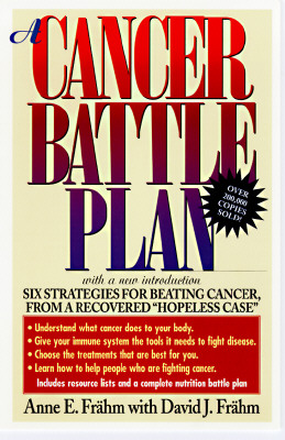 A Cancer Battle Plan By Frahm, Anne E./ Frahm, David J.