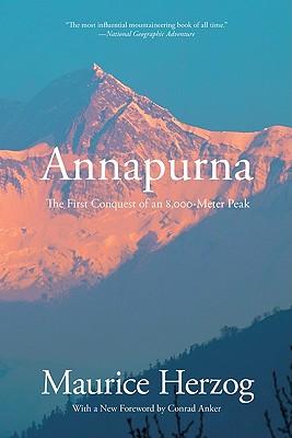 Annapurna By Herzog, Maurice/ Anker, Conrad (FRW)/ Shipton, Eric (FRW)/ Morin, Nea (TRN)/ Smith, Janet Adam (TRN)